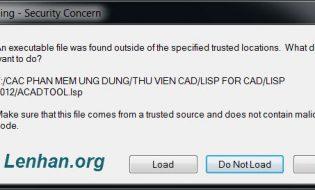 Không load được lisp trong Autocad 2014 – Giải pháp khắc phục